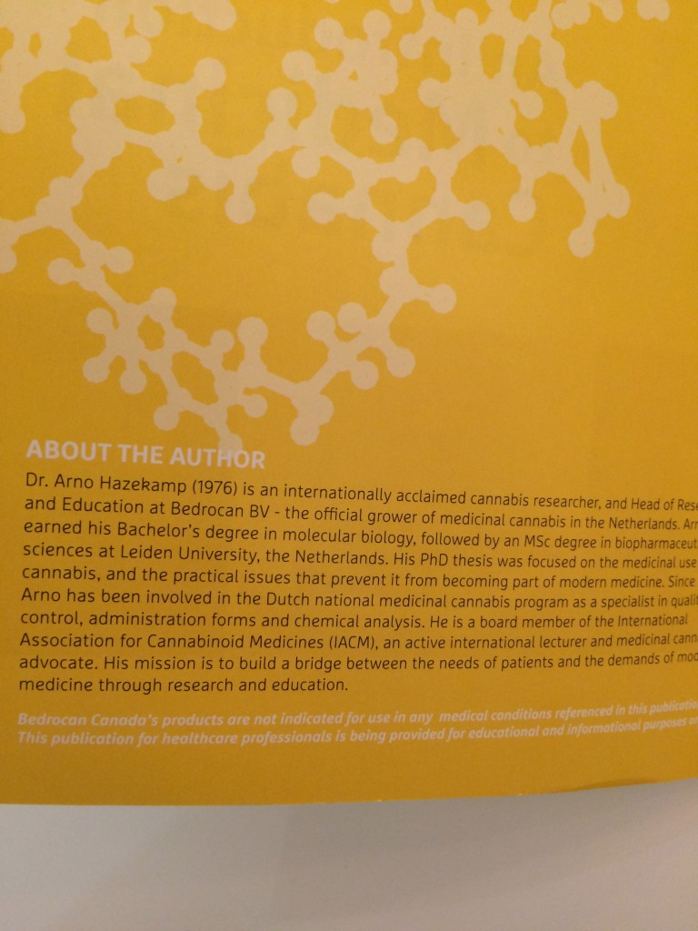 About the author, from 'An Introduction to Medicinal Cannabis' by Dr Arno Hazekamp. 2013
