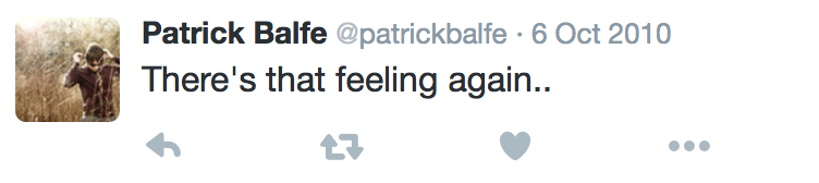 In 2010 Patrick unusually decided to broadcast some of his feelings on Twitter.